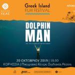 Δήμος Κέας: Προβολή ντοκιμαντέρ Dolphin Man | Greek Island Film Festival